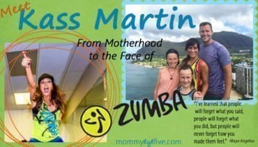 Meet Kass Martin – Mom and the Face of Zumba Fitness