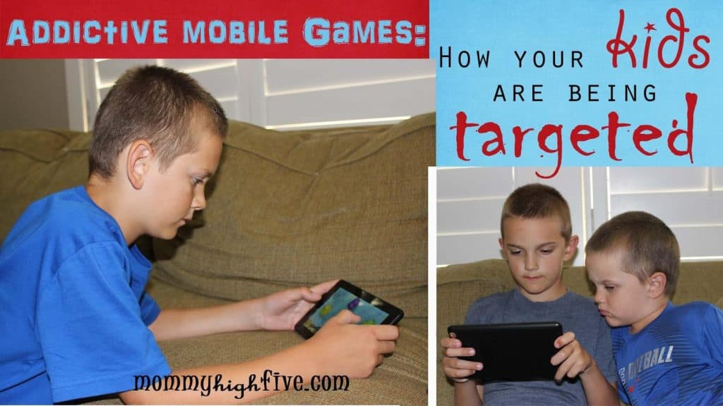 Addictive Mobile Games: How Your Kids Are Being Targeted