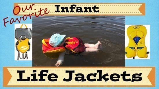 Our Favorite Infant Life Jackets