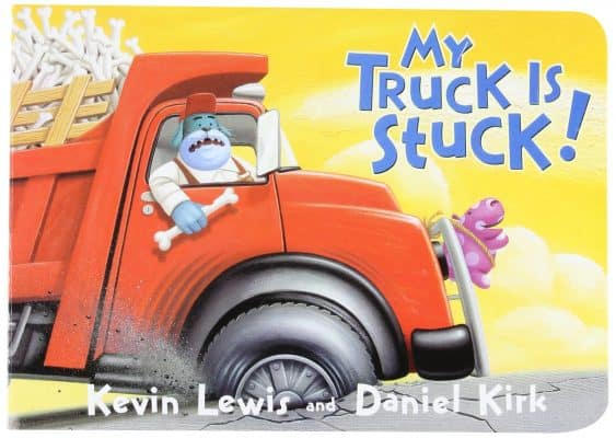 My Truck Is Stuck! Board Book