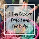 3 Fun Easter Activities and Traditions for Kids