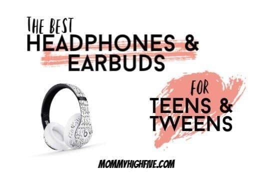 Best Headphones And Earbuds For Tweens And Teens 2020