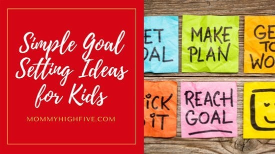 Simple Goal Setting Ideas for Kids