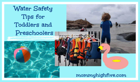 Water Safety Tips for Toddlers and Preschoolers
