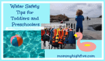 Water Safety Guide for Toddlers and Preschoolers