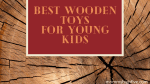 15 Best Wooden Toy Gift Ideas for Toddlers and Babies