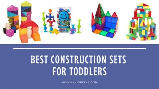 Best Building and Construction Sets for Toddlers and Preschoolers