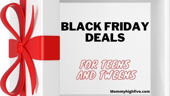 Black-Friday-Deals-Teens-Tweens