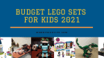 45 Great Budget LEGO Sets from $10 to $30 in 2021