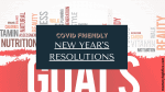 Covid-Friendly New Year's Resolutions