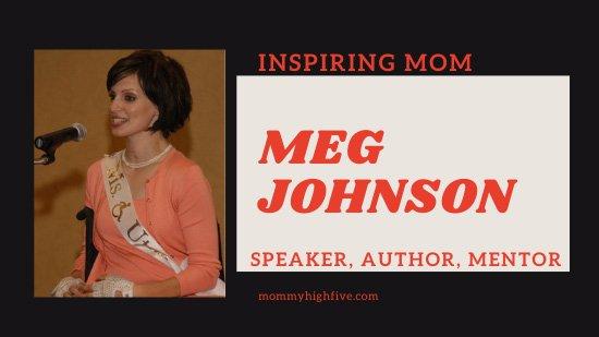 Meg Johnson Inspiring Mom