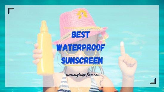 Best Waterproof Sunscreen