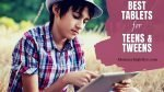 9 Best Tablets for Teens and Tweens